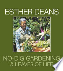 No-Dig Gardening and Leaves of Life