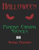Halloween Pumpkin Carving Stencils 98 Spooky Patterns