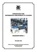 Strategies For Generating Employment In Uganda
