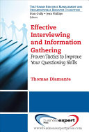 Effective Interviewing and Information Gathering Book