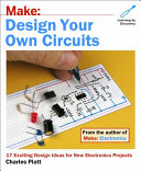 Design Your Own Circuits