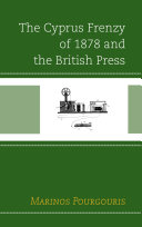 The Cyprus Frenzy of 1878 and the British Press Pdf/ePub eBook