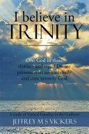 I Believe in Trinity