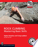 """Rock Climbing, 2nd Edition: Mastering Basic Skills"" by Topher Donahoe, Craig Luebben"