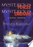 Mysterious Places, Mysterious Dreams