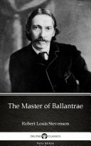 The Master of Ballantrae by Robert Louis Stevenson - Delphi Classics (Illustrated) Pdf/ePub eBook