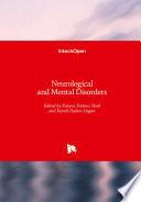 Neurological and Mental Disorders