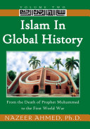 Islam in Global History  Volume Two