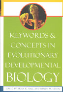 Keywords and Concepts in Evolutionary Developmental Biology Book