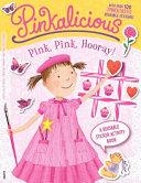 Pinkalicious Pink Pink Hooray A Reusable Sticker Activity Book