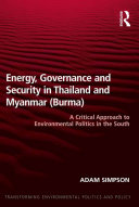 Energy, Governance and Security in Thailand and Myanmar (Burma) Pdf/ePub eBook