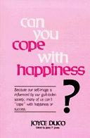 Can You Cope with Happiness  Book PDF