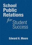 School Public Relations for Student Success