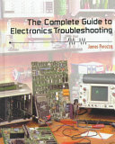 The Complete Guide to Electronics Troubleshooting Book