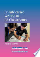 Collaborative Writing in L2 Classrooms