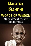 Mahatma Gandhi Words of Wisdom