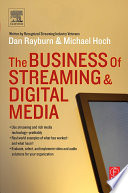 The Business Of Streaming And Digital Media Book PDF