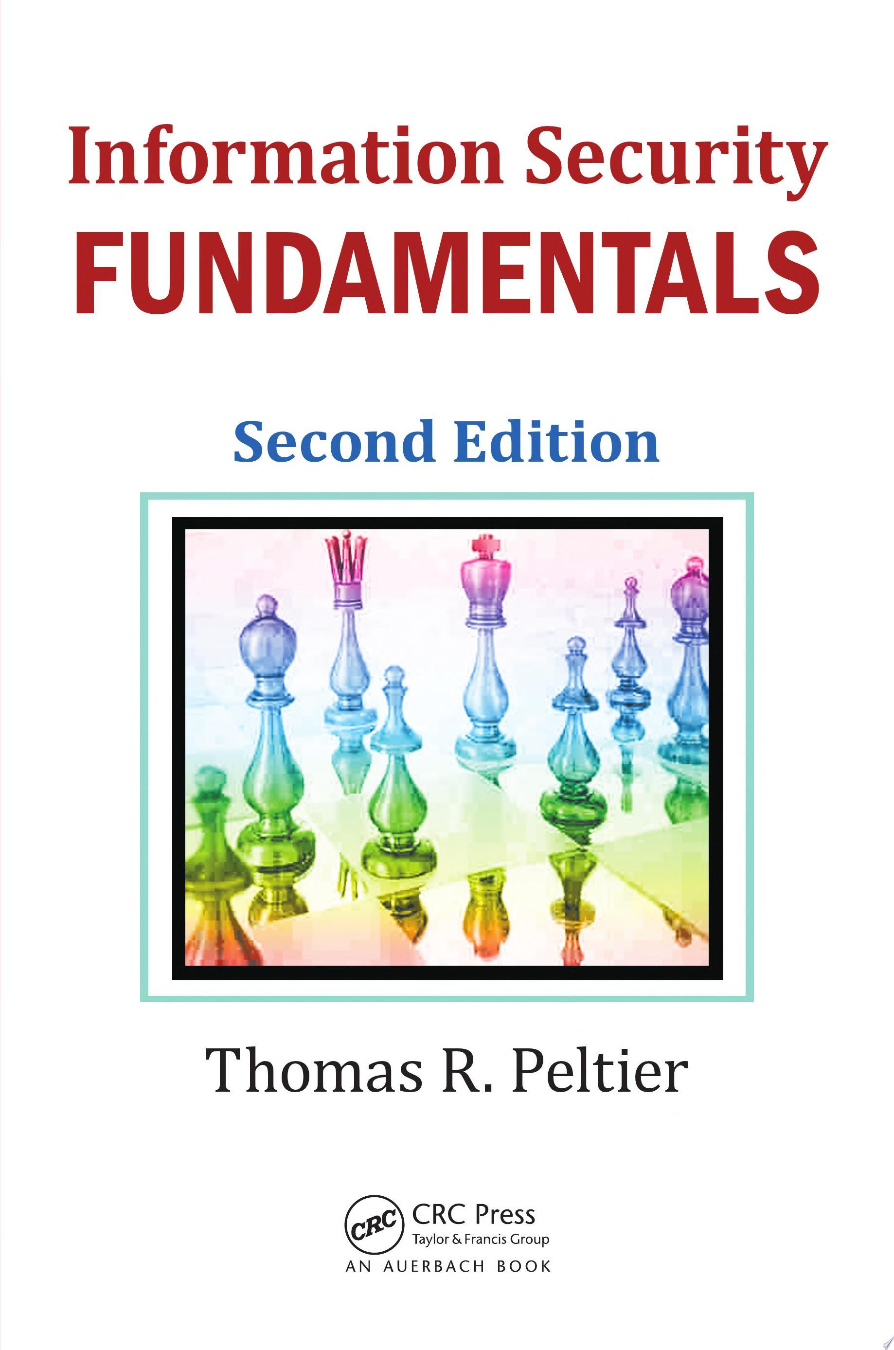 Information Security Fundamentals  Second Edition