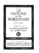 The Outline of the World To-day