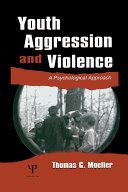 Youth Aggression and Violence [Pdf/ePub] eBook