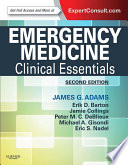 """Emergency Medicine E-Book: Clinical Essentials (Expert Consult Online)"" by James G. Adams"