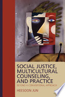 Social Justice  Multicultural Counseling  and Practice Book