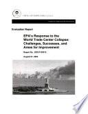 EPA s Response to the World Trade Center Collapse