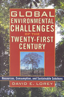 Global Environmental Challenges of the Twenty first Century