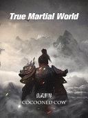 Pdf True Martial World(3) Telecharger