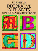 Decorative Alphabets Stained Glass Pattern Book