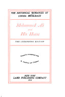 The Historical Romances of Louisa Mühlbach: Mohammed Ali and his house