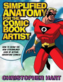 Simplified Anatomy for the Comic Book Artist Book