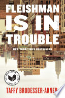 link to Fleishman is in trouble : a novel in the TCC library catalog