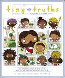 The Tiny Truths Illustrated Bible Pdf/ePub eBook