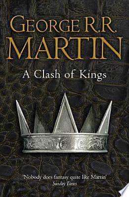 Book cover of 'A Clash of Kings (A Song of Ice and Fire, Book 2)' by George R.R. Martin