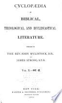 Cyclopædia of Biblical, Theological, and Ecclesiastical Literature