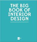 The Big Book of Interior Design