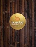 Bangkok Thai  The Busaba Cookbook