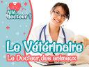 Le vétérinaire - Le Docteur des animaux Book