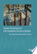 Seismic Performance of Soil Foundation Structure Systems