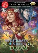 Classical Comics Teaching Resource Pack a Midsummer Night's Dream