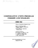 Cooperative Research Units Fishery And Wildlife Annual Report