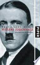 Hitlers Judenhass  : Klischee und Wirklichkeit