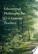 """Educational Philosophy for 21st Century Teachers"" by Thomas Stehlik"
