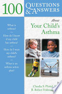 100 Questions   Answers about Your Child s Asthma