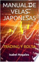 MANUAL DE VELAS JAPONESAS  : TRADING Y BOLSA