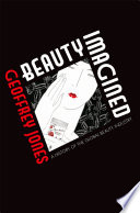 Beauty Imagined  A History of the Global Beauty Industry