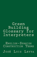 Green Building Glossary for Interpreters