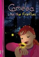 Camelea Like the Fireflies Pdf/ePub eBook
