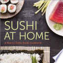 Sushi at Home  A Mat to Table Sushi Cookbook